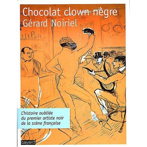Noiriel, Chocolat, clown nègre